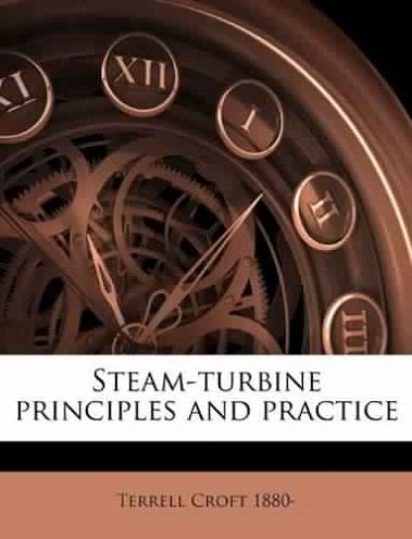 steam turbine principles and practice get link to download free rh topfreebooks org Steam Turbine DIY a practical guide to steam turbine technology free download
