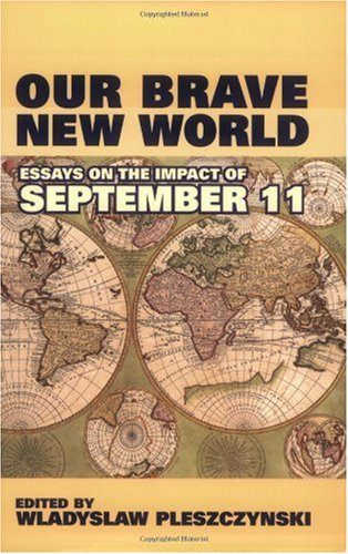 our brave new world essays on the impact of  our brave new world essays on the impact of 11