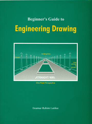 Beginner's Guide to Engineering Drawing | Download free books legally